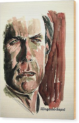Clint Eastwood Wood Print by Francoise Dugourd-Caput