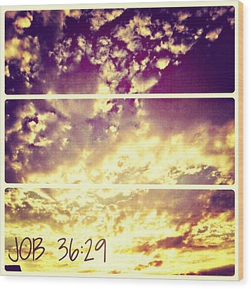 #clouds #bible #phonto #sky Wood Print by Kel Hill