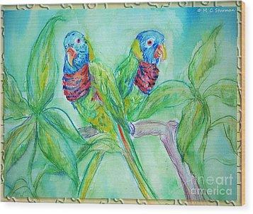 Colorful Lorikeet Couple Wood Print by M C Sturman