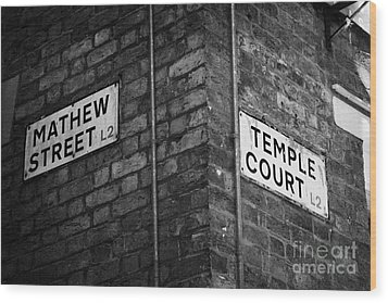 Corner Of Mathew Street And Temple Court In Liverpool City Centre Birthplace Of The Beatles  Wood Print by Joe Fox