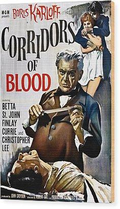 Corridors Of Blood, Boris Karloff, 1958 Wood Print by Everett