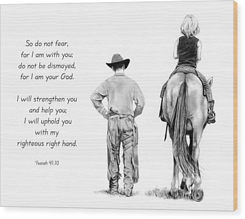Cowboy And Rider With Bible Verse Wood Print by Joyce Geleynse