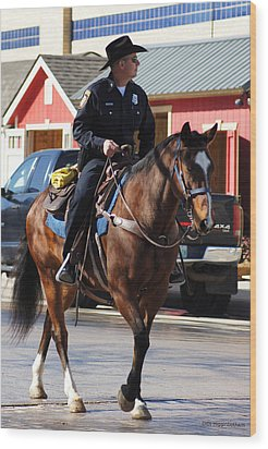 Cowboy Cop Wood Print by DiDi Higginbotham
