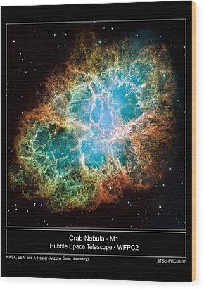 Crab Nebula - Hubble Sapce Telescope Wood Print by ilendra Vyas