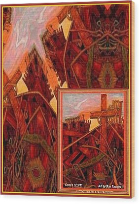 Wood Print featuring the mixed media Cross Nine Eleven Tangle Of Terror by Ray Tapajna