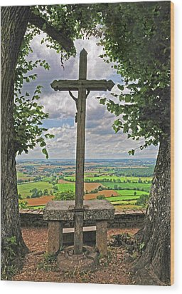 Wood Print featuring the photograph Crucifix Overlooking The French Countryside by Dave Mills