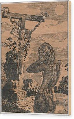 Crucifixion Wood Print by Sirenko