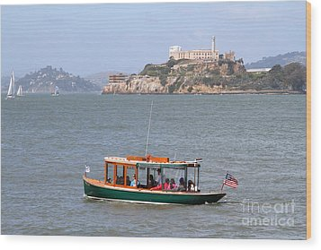 Cruizing The San Francisco Bay On The Pier 39 Boat Taxi With Alcatraz Island In The Distance.7d14322 Wood Print by Wingsdomain Art and Photography