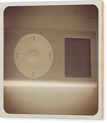 Cuantos Recuerdos! Mi Primer Ipod!! :') Wood Print by Pablo Grippo