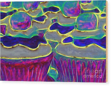 Cupcakes V2 - Painterly Wood Print by Wingsdomain Art and Photography