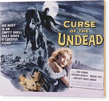 Curse Of The Undead, Kathleen Crowley Wood Print by Everett
