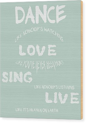 Dance Like Nobody's Watching - Blue Wood Print by Georgia Fowler