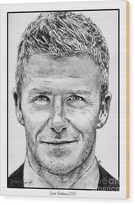 David Beckham In 2009 Wood Print by J McCombie