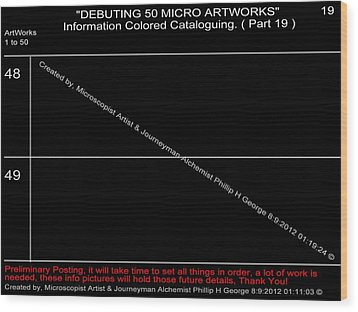 Debuting 50 Micro Artworks Part 19  Wood Print by Phillip H George