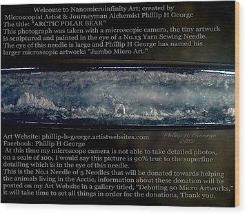 Debuting Arctic Polar Bear Sewing Needle Wood Print by Phillip H George
