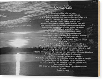 Wood Print featuring the photograph Desiderata by George Bostian