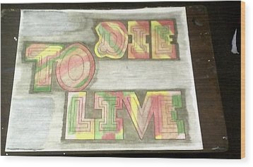 Wood Print featuring the painting Die To Live by Jonathon Hansen
