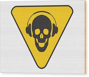 Dj Skull On Hazard Triangle Wood Print by Pixel Chimp