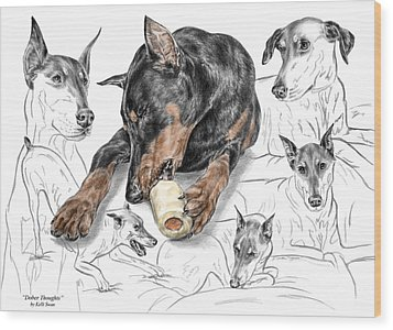 Dober-thoughts - Doberman Pinscher Montage Print Color Tinted Wood Print by Kelli Swan