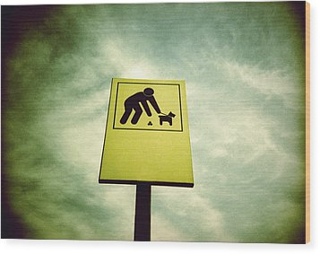 Dog Fouling Sign Wood Print by Kevin Curtis