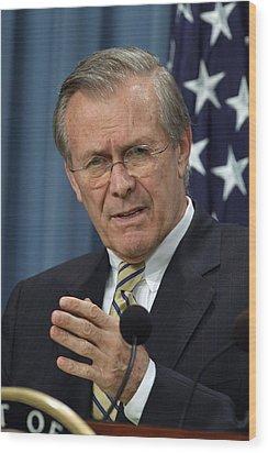 Donald H. Rumsfeld Secretary Of Defense Wood Print by Everett