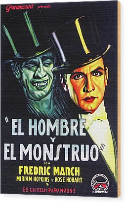 Dr. Jekyll And Mr. Hyde, Aka El Hombre Wood Print by Everett