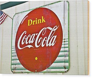 Drink Coca Cola Wood Print by Susan Leggett