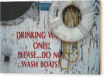 Drinking Water Only Wood Print