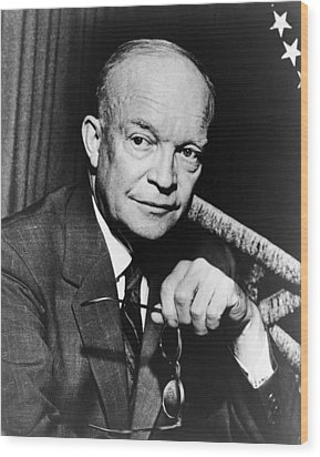 Wood Print featuring the photograph Dwight D Eisenhower - President Of The United States Of America by International  Images