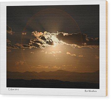Eclipse 2012 Wood Print