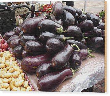 Eggplants And Fingerling Potatoes Wood Print by David Bearden
