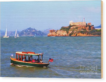 Enjoying The San Francisco Bay With Alcatraz Island In The Distance . 7d14323 Wood Print by Wingsdomain Art and Photography
