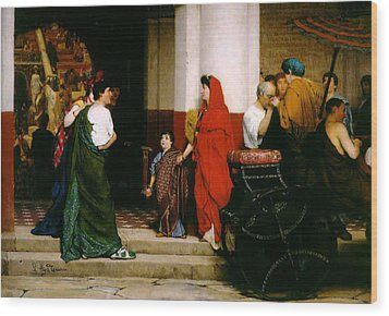 Entrance To A Roman Theatre Wood Print by Sir Lawrence Alma-Tadema