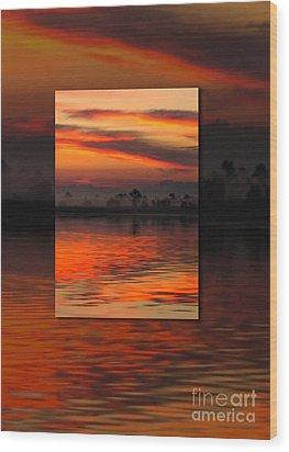 Ethereal Sunrise In Sunrise Wood Print by Judee Stalmack