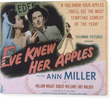 Eve Knew Her Apples, Ann Miller Wood Print by Everett