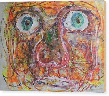 Exhibit Shocked Wood Print by Shadrach Ensor