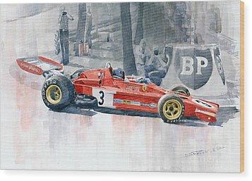 Ferrari 312 B3 Monaco Gp 1973 Jacky Ickx Wood Print by Yuriy  Shevchuk