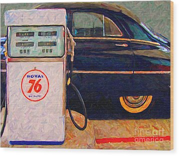 Fill Her Up At The Old Royal 76 Gas Station Wood Print by Wingsdomain Art and Photography