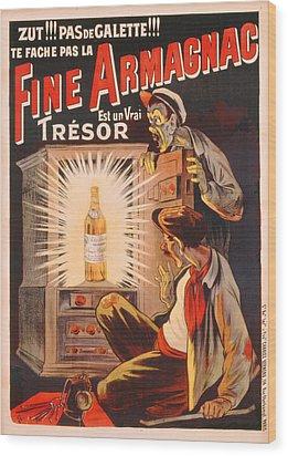 Fine Armagnac Advertisement Wood Print by Eugene Oge