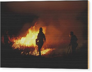 Firefighters Start A Controlled Fire Wood Print by Joel Sartore