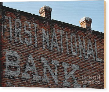 First National Bank Wood Print by Tanya  Searcy