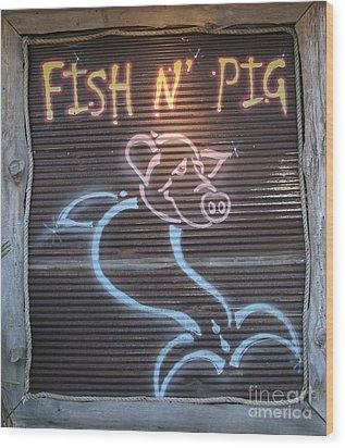 Fish N' Pig Wood Print