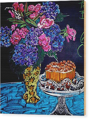 Flowers And Cake Wood Print