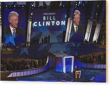 Former President Bill Clinton Addresses Wood Print by Everett