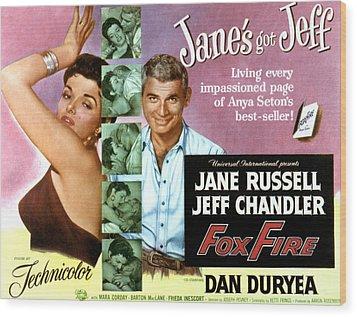 Foxfire, Jane Russell, Jeff Chandler Wood Print by Everett