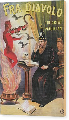 Fra Diavolo The Great Magician Wood Print by Unknown