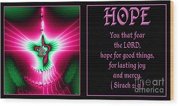 Fractal Hope Sirach 2 Wood Print by Rose Santuci-Sofranko