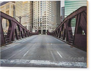 Franklin Orleans Street Bridge Chicago Loop Wood Print by Paul Velgos