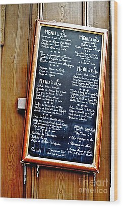 Wood Print featuring the photograph French Menu by Kim Wilson