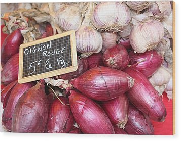 French Red Onions And Garlic Wood Print by Yvonne Ayoub